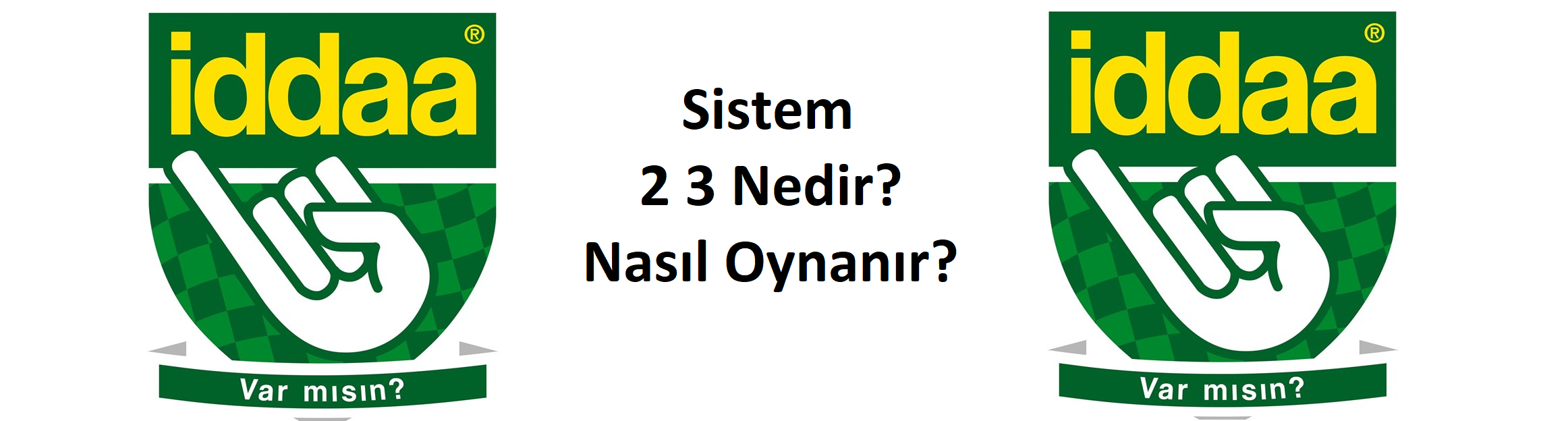sistem 2 3 nedir, sistem 2 3 hesaplama, iddaa sistem 2 3